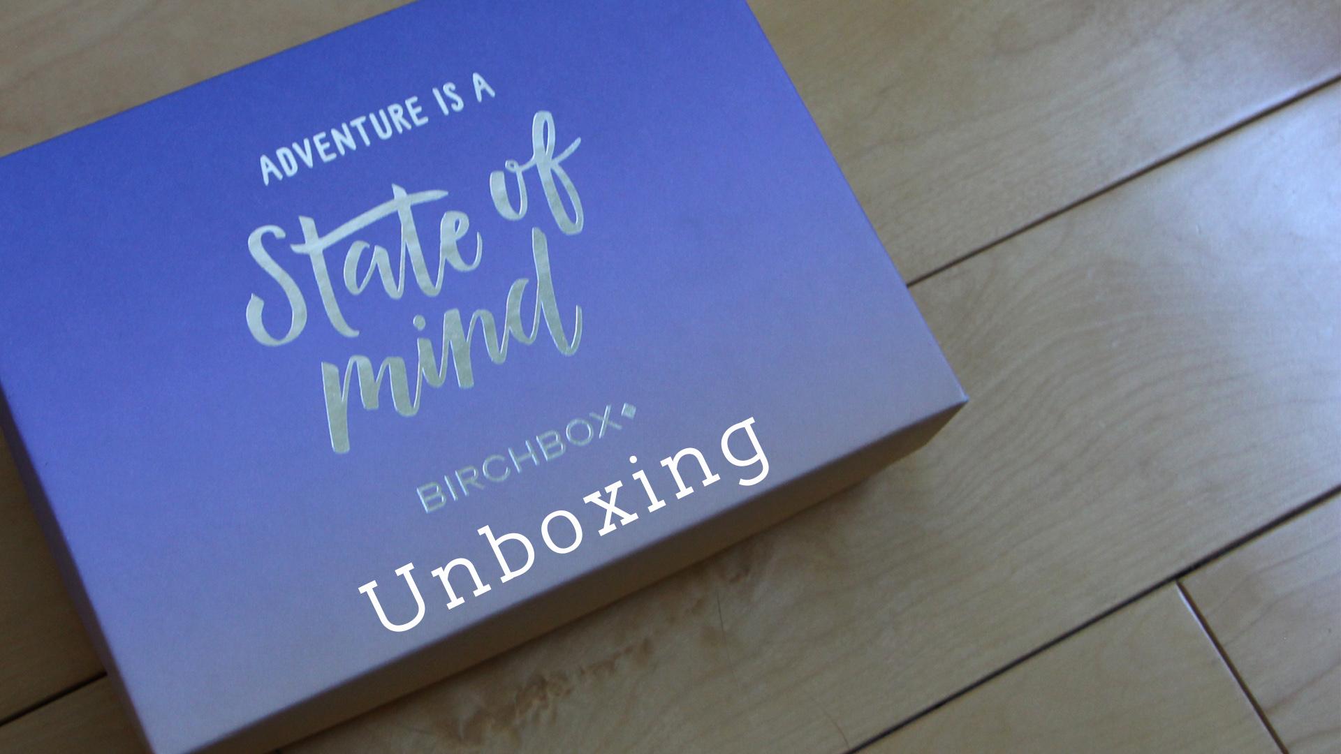 Birchbox Canada June 2015 Unboxing + Review